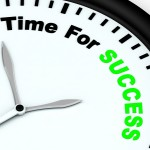 Time For Success Message Showing Victory And Winning