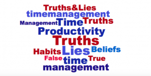 7 Truths & Lies About Time Management & Productivity
